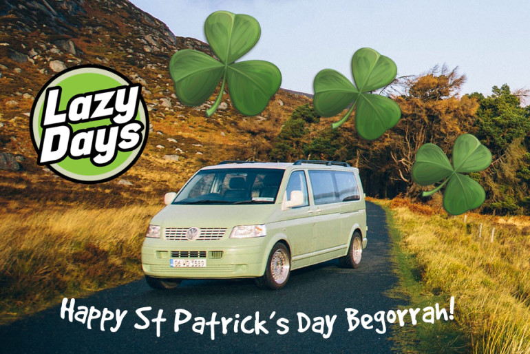 Lazy Days wishes you a Happy St Patricks Day Begorrah!