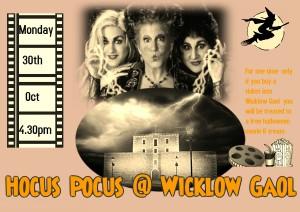 Hocus Pocus Wicklow Gaol