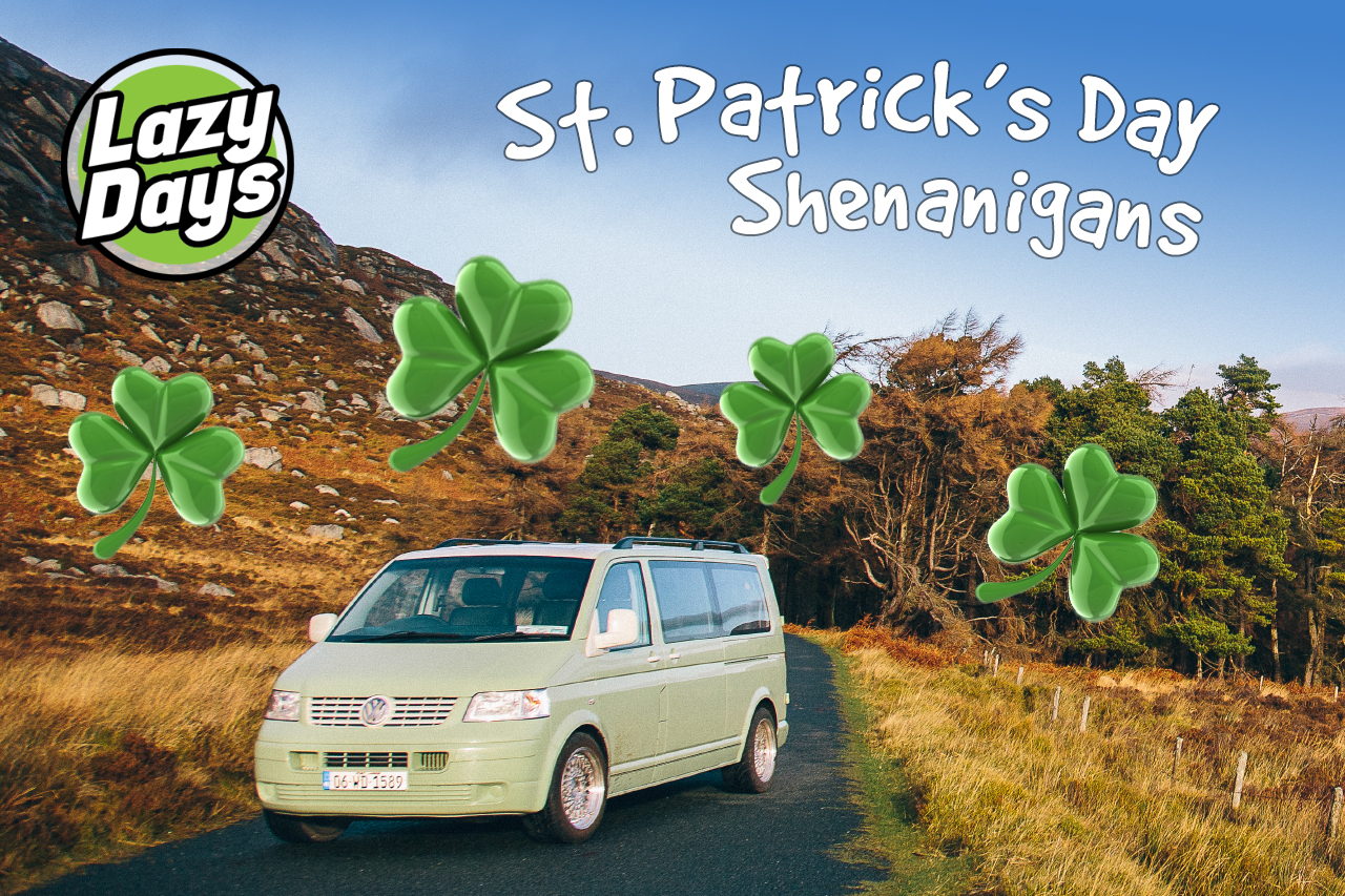 St Patrick's Day shenanigans in a Lazy Days campervan