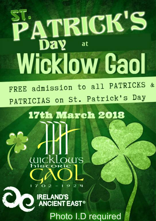 Wicklows Historic Gaol St Patrick's Day